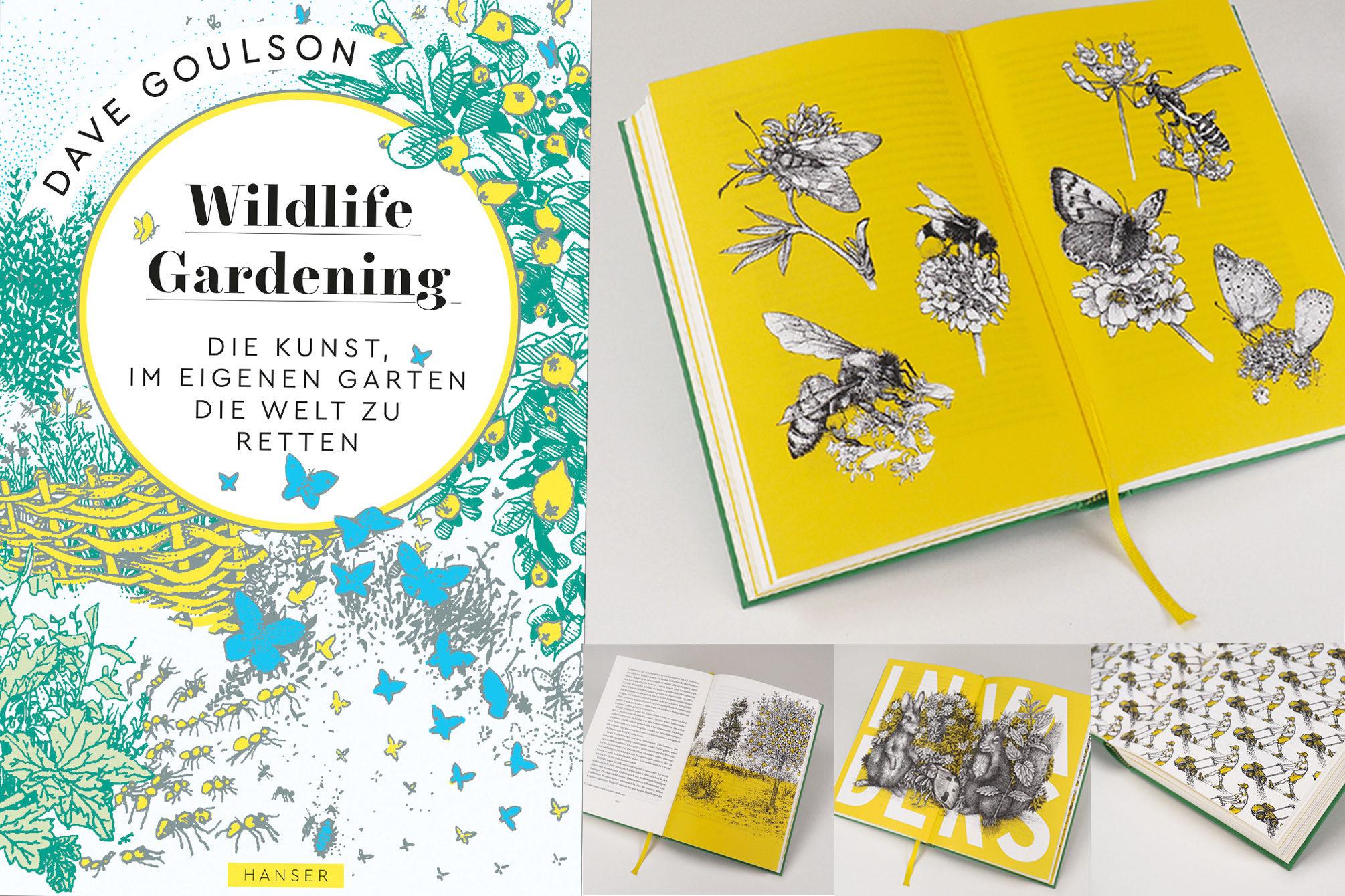 Dave Goulson, Wildlife Gardening, Rezension von Katharina Heuberger